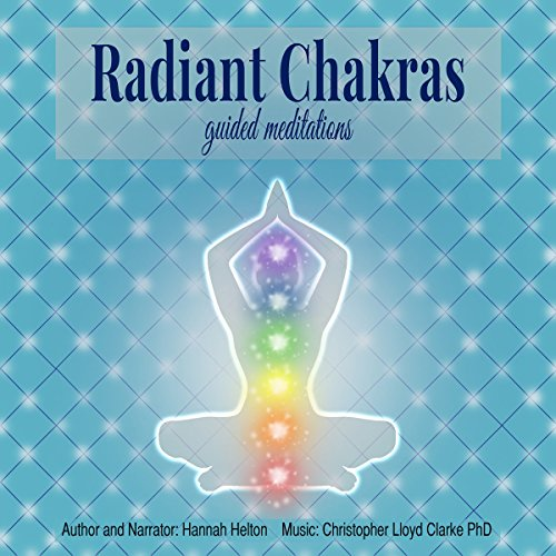 Radiant Chakras Guided Meditations                   By:                                                                                                                                 Hannah Helton                               Narrated by:                                                                                                                                 Hannah Helton                      Length: 53 mins     40 ratings     Overall 4.8