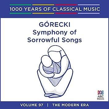 Górecki: Symphony of Sorrowful Songs (1000 Years of Classical Music, Vol. 97)