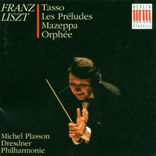 Liszt: Tasso, Lament & Triumph/Les Preludes/Mazeppa/Orphee