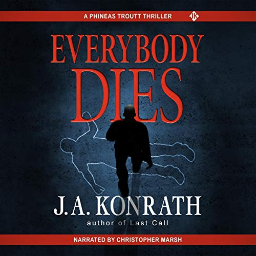 Everybody Dies: Jack Daniels and Associates Mysteries, Book 8