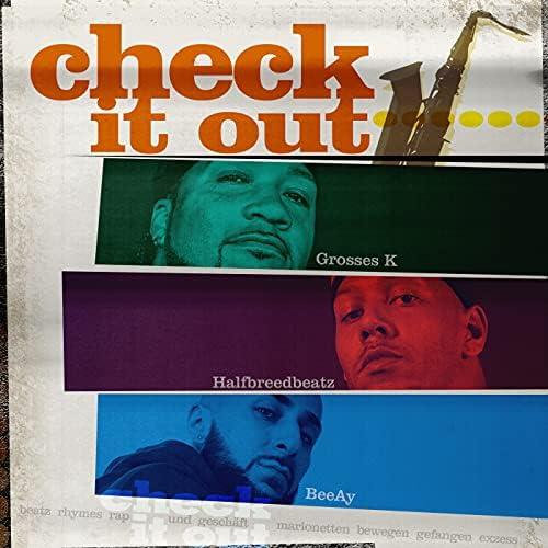 Grosses K, Halfbreed & Dj Kais feat. BeeAy
