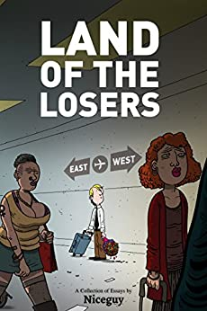 Land of the Losers by [Niceguy, Bobby.N]