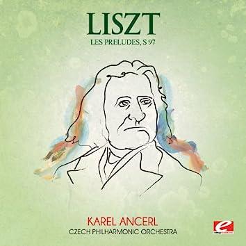 Liszt: Les Preludes, S. 97 (Digitally Remastered)