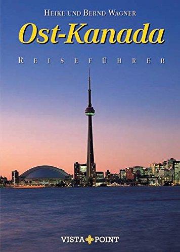Ost-Kanada (Reiseführer Sonderausgabe)