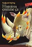 Histoires comme ça - Folio Junior - A partir de 9 ans - Folio Junior - 12/06/2008