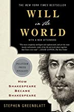Will in the World: How Shakespeare Became Shakespeare (Anniversary Edition)