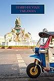 Diario de Viaje Tailandia: Es un cuaderno para organizar, planificar y planear tu viaje a Tailandia - Formato 6x9 con 122 páginas - Bitácora de viaje indispensable para tus vacaciones en Tailandia