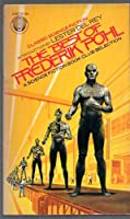 The Best of Frederik Pohl 0345245075 Book Cover