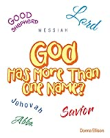 God Has More Than One Name?