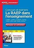 La RAEP dans l'enseignement - Dossier et entretien - Concours et examens professionnalisés - CAPES, CAPET, CAPEPS, CAFEP, CAER, CPE, COP, CRPE, CAPLP