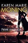 Fiebre Anhelada par Moning