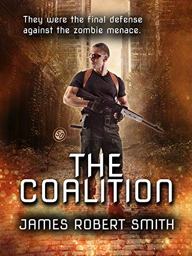 THE COALITION: Collected Zombie Trilogy (English Edition)