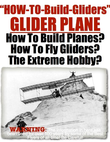 Glider | Airplane | About Glider Airplanes | How To Build a 20 ft Glider Plane