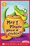 May I Please Have a Cookie? (Scholastic Reader, Level 1) (English Edition)