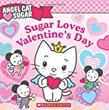 Image of Angel Cat Sugar: Sugar Loves Valentine's Day