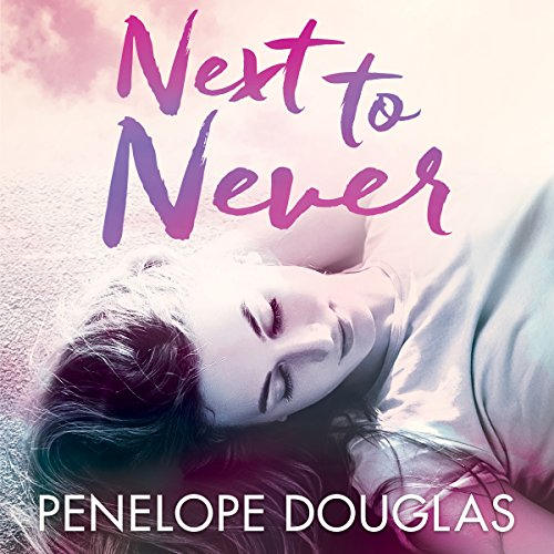 Next to Never audiobook cover art