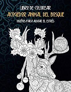 Acogedor animal del bosque - Libro de colorear - Diseños para aliviar el estrés 🐠 🐳 🐢 🐬 🐸 🐟 🐧 🐙