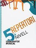 Repertori. Cinquè Nivell: 29 (Llenguatge musical)