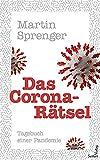 Das Corona-Rätsel - Tagebuch einer Pandemie