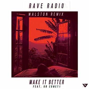 Make It Better (Walston Remix)