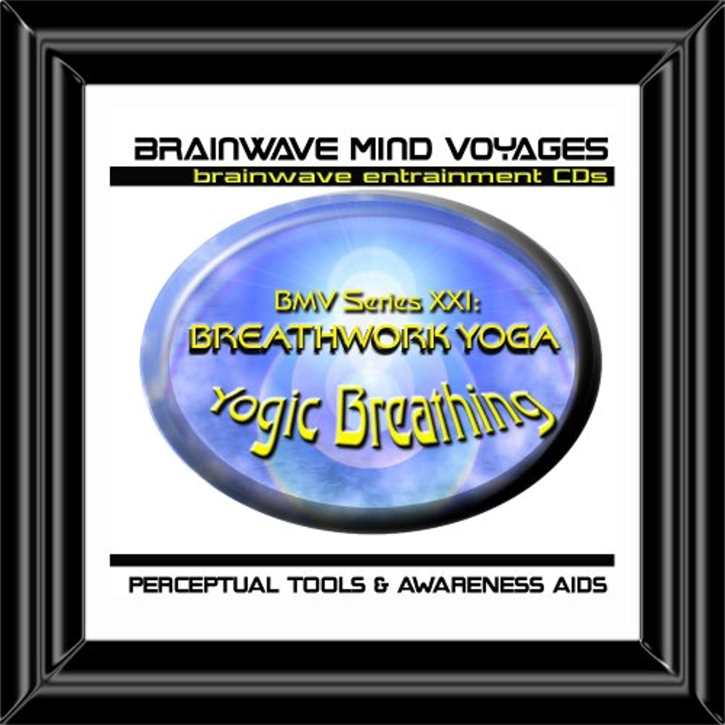 BMV Series 21 Breathwork Yoga CD Proper Yogic Breathing Techniques (Brainwave Meditation)