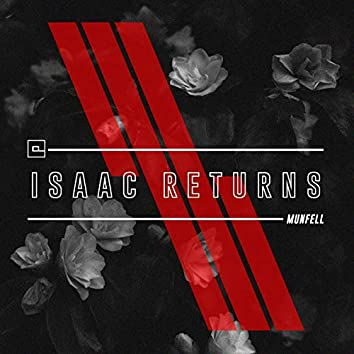 Isaac Returns