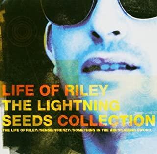 Life of Riley - Collection by Lightning Seeds (2003-08-25)