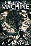 The Always Machine (The GearWitch Investigations)