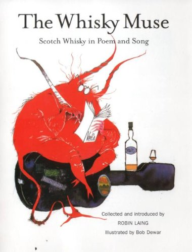 The Whisky Muse: Scotch Whisky in Poem and Song