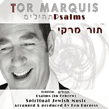 Tehillim תהילים (Psalms) in Hebrew - Spiritual Jewish Music