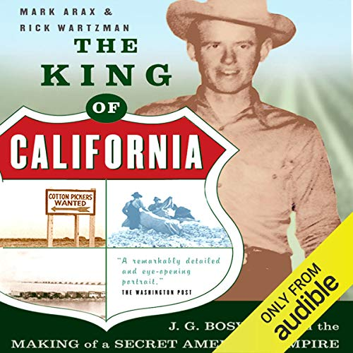 The King of California Audiobook By Mark Arax,                                                                                        Rick Wartzman cover art