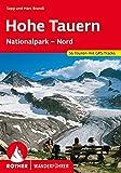 Hohe Tauern: Nationalpark - Nord. 56 Touren mit GPS-Tracks
