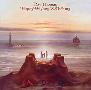 Hopes Wishes & Dreams by RAY THOMAS (2011-04-05)