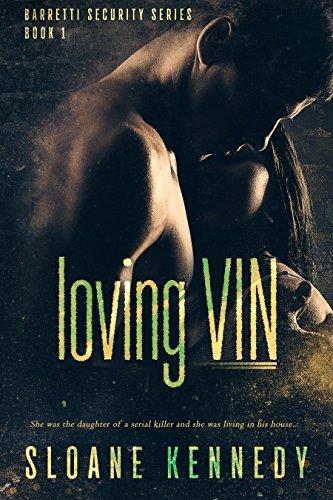 Loving Vin (Barretti Security Series, Book 1) (English Edition)