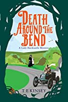 Death Around the Bend (A Lady Hardcastle Mystery, 3)