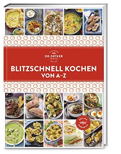 Blitzschnell Kochen von A–Z (A-Z Reihe)