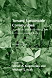Toward Sustainable Communities: Transition and Transformations in Environmental Policy (American and Comparative Environmental Policy)