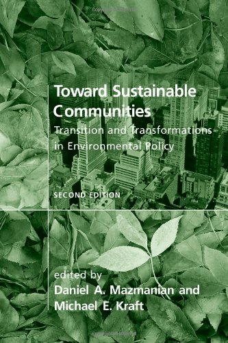 Toward Sustainable Communities: Transition and Transformations in Environmental Policy (American and Comparative Environ