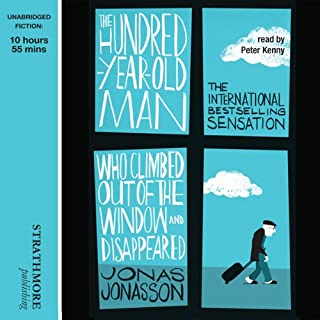The Hundred-Year-Old Man Who Climbed Out of the Window and Disappeared                   By:                                                                                                                                 Jonas Jonasson                               Narrated by:                                                                                                                                 Peter Kenny                      Length: 10 hrs and 59 mins     3,796 ratings     Overall 4.4