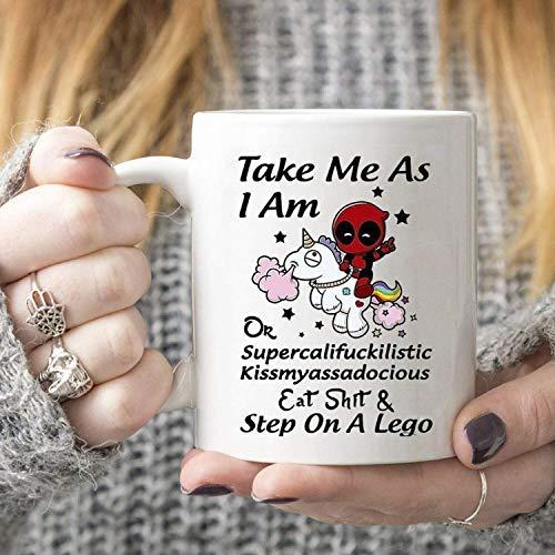 Neue lustige Geschenkbecher Einhorn Deadpool Nehmen Sie mich, wie ich Kaffeebecher Keramik weiß bin