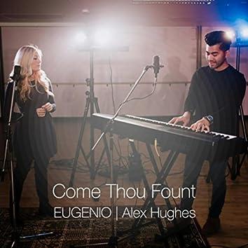 Come Thou Fount (feat. Alex Hughes)