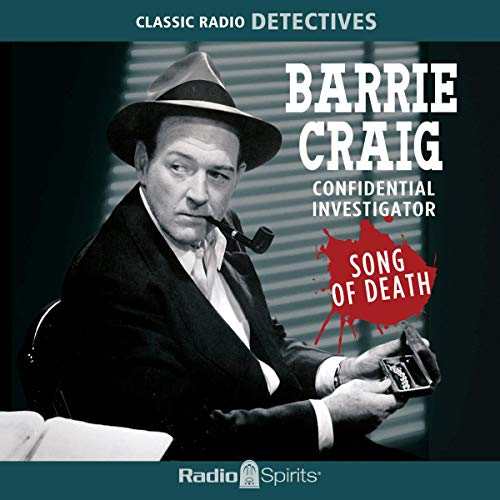 Barrie Craig: Song of Death audiobook cover art