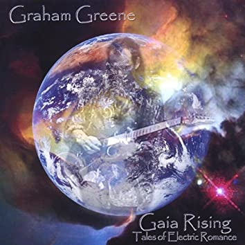 Gaia Rising - Tales of Electric Romance