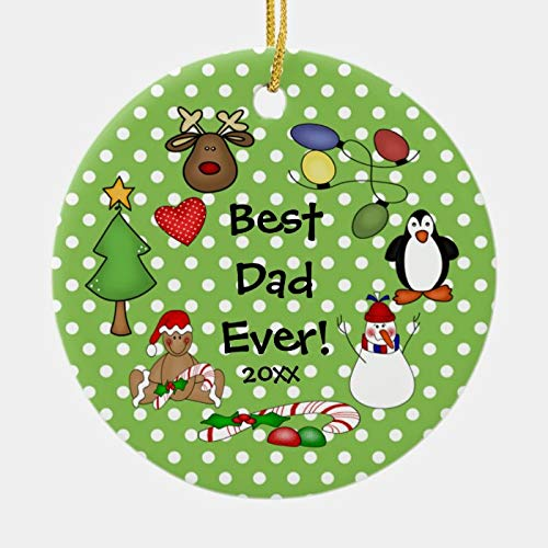 Personalized Best Dad Ever Christmas Ornament 3 Ihch Ceramic Ornament