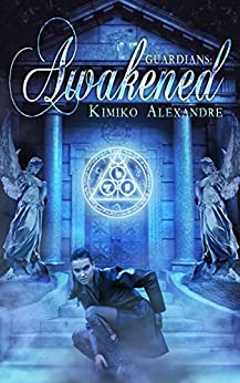 Guardians: Awakened (The Pantheon Series Book 1) by [Kimiko Alexandre]