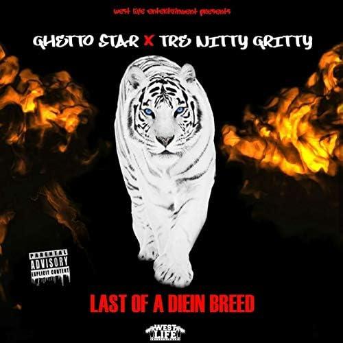 Ghetto Star feat. Tre Nitty Gritty