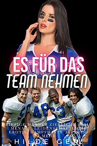 Es für das Team nehmen : Riesiger Mann Winzige Frau, Ménage, Stretching, BBC und mehr.