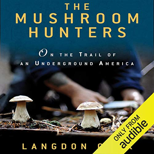 The Mushroom Hunters audiobook cover art