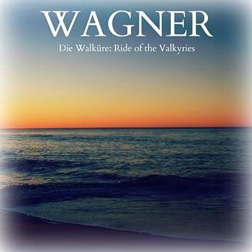 Wagner - Die Walküre: Ride of the Valkyries