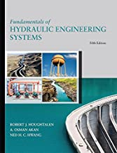 Fundamentals of Hydraulic Engineering Systems (5th Edition)